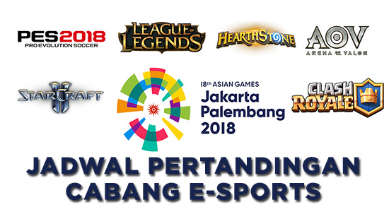 jadwal pertandingan cabang esports asian games 2018